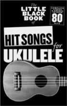 Hopkins, Adrian (edi: The little black book of hit songs for ukulele