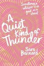 Barnard, Sara: A Quiet Kind of Thunder
