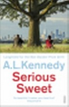 Kennedy, A L: Serious Sweet