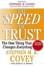Covey, Stephen M. R.: The Speed of Trust: The One Thing That Changes Everything