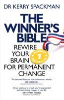 Spackman, Kerry: Winner's Bible: Rewire Your Brain for Permanent Change