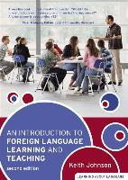 Johnson, Keith: An Introduction to Foreign Language Learning and Teaching