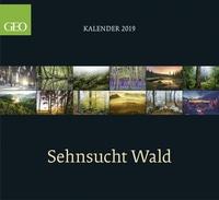 GEO Sehnsucht Wald 2019 GEO Posterkalender, Maße(B/H): 60 x 55 cm, Fotokalender