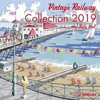 Hall, Kelly: Vintage Railway Collection 2019 Maße(B/H): 30 x 30 cm, Dt/niederländ/engl/ital/span, Kunstkalender