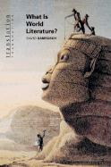 Damrosch, David: What Is World Literature?