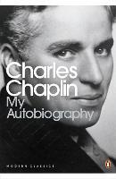 Chaplin, Charlie: My Autobiography