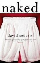 Sedaris, David: Naked