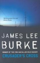 Burke, James Lee: Crusader's Cross Dave Robicheaux 14