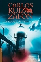 Ruiz Zafón, Carlos: Las Luces de Septiembre
