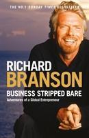 Branson, Sir Richard: Business Stripped Bare