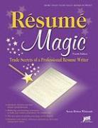 Whitcomb, Susan Britton: Resume Magic: Trade Secrets of a Professional Resume Writer