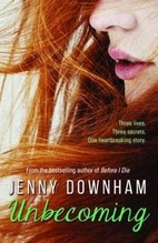 Downham, Jenny: Unbecoming