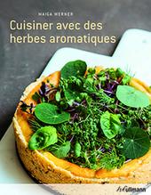 Werner Maiga: Cuisiner avec des herbes aromatiques
