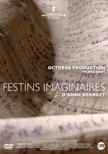 Georget Anne: Festins imaginaires - dvd